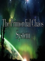 The Primordial Chaos System
