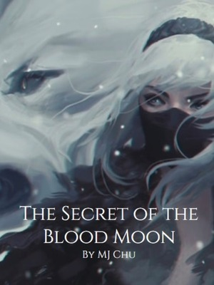 The Secret of the Blood Moon