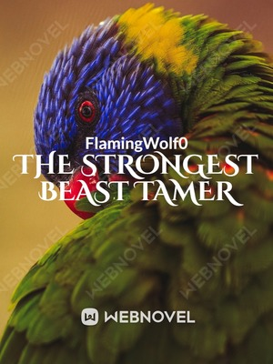 The Strongest Beast Tamer