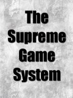 The Supreme Game System