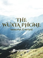The Wuxia Phone