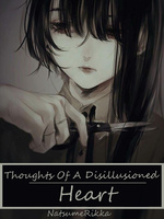 Thoughts Of A Disillusioned Heart