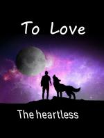 To love the Heartless