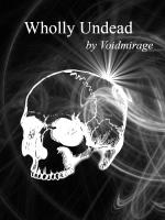 Wholly Undead